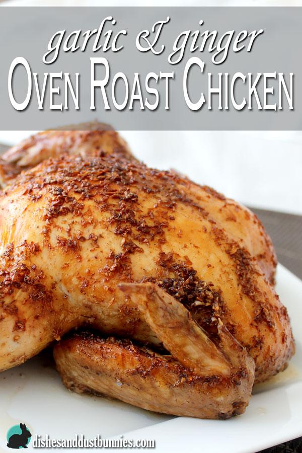 Garlic & Ginger Oven Roast Chicken