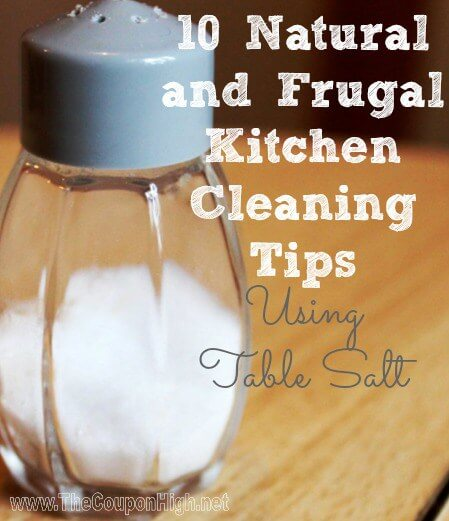 10 Natural and Frugal Kitchen Cleaning Tips Using Table Salt from Frugal Finding Mom