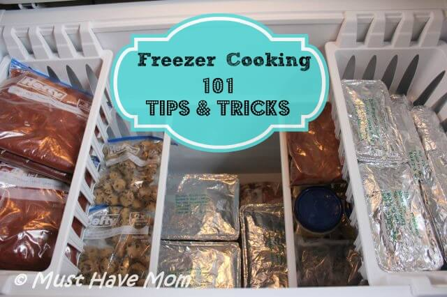 Freezer Cooking 101 Tips & Tricks from Must Have Mom