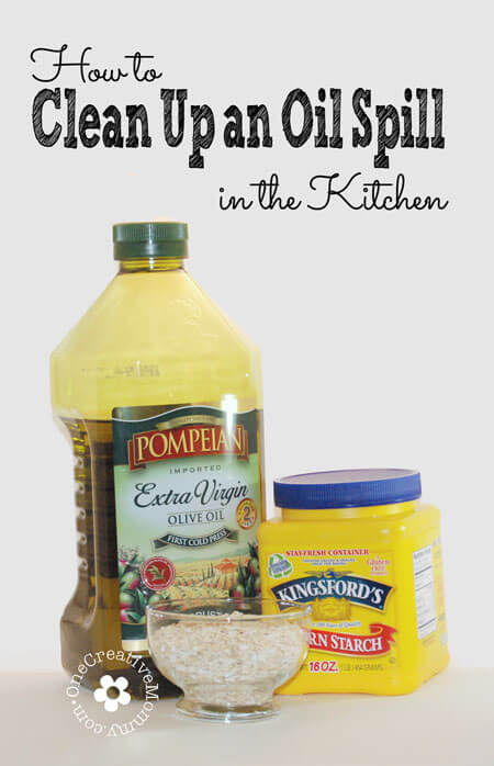 How to Clean up an Oil Spill in the Kitchen from One Creative Mommy