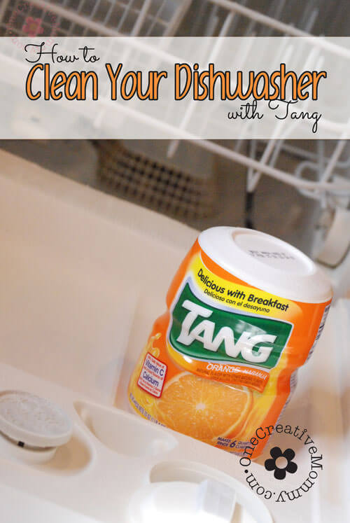 How to Clean Your Dishwasher with Tang from One Creative Mommy