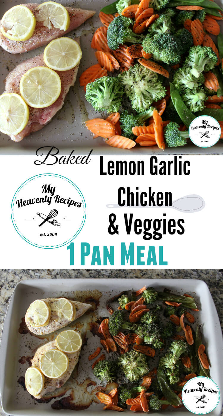 Lemon Garlic Chicken with Baked Veggies from My Heavenly Recipes
