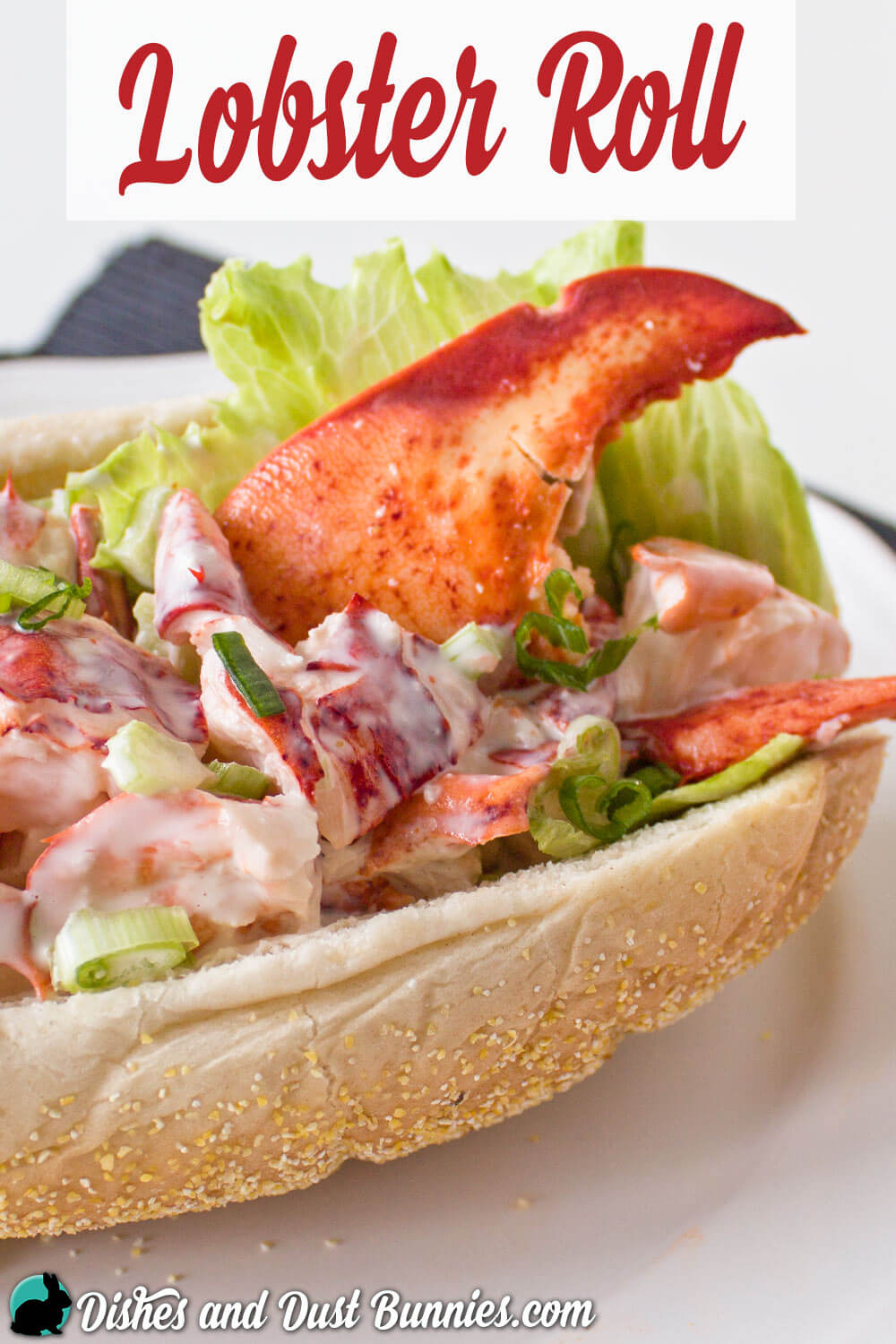 Lobster Roll Recipe - An Atlantic Canadian Favorite! - Dishes and Dust ...