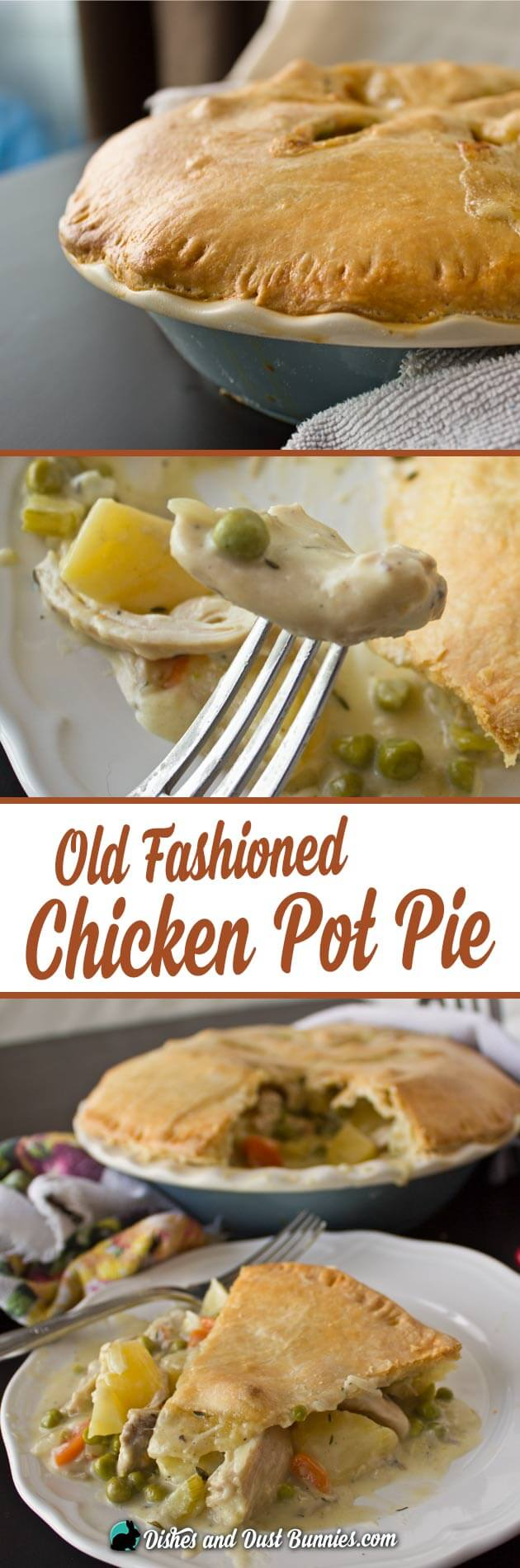 The Best Old Fashioned Chicken Pot Pie Ever! from dishesanddustbunnies ...
