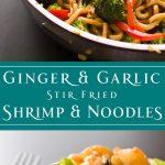 Ginger and Garlic Stir Fried Shrimp and Noodles - dishesanddustbunnies.com