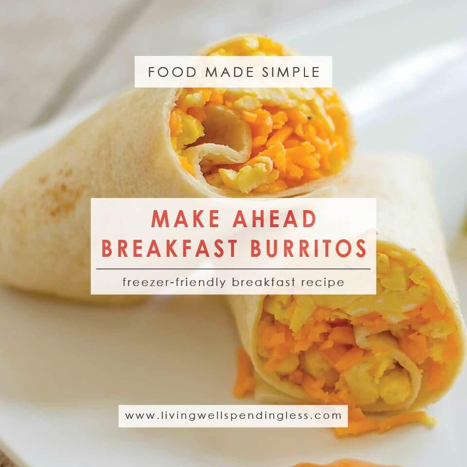 Make-Ahead Breakfast Burritos from Living Well Spending Less