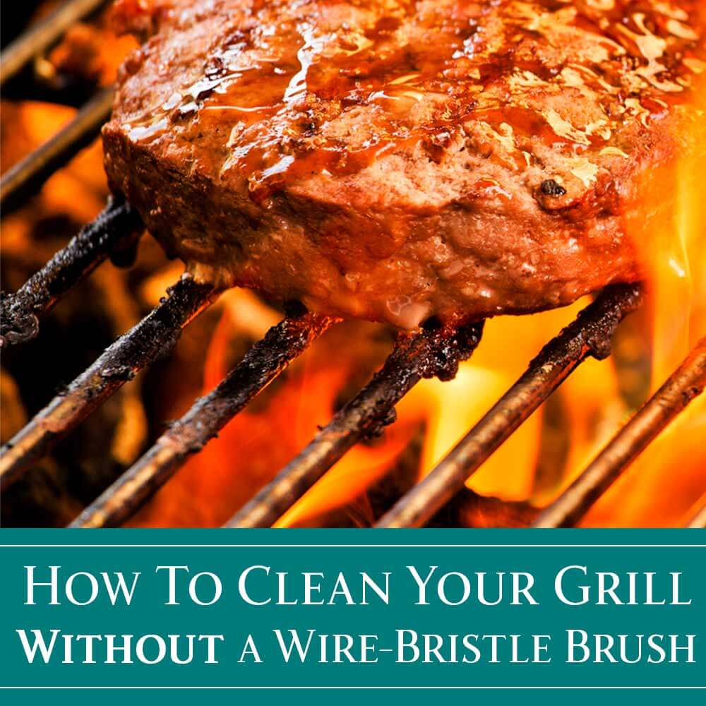How To Clean Your Grill Without A Wire