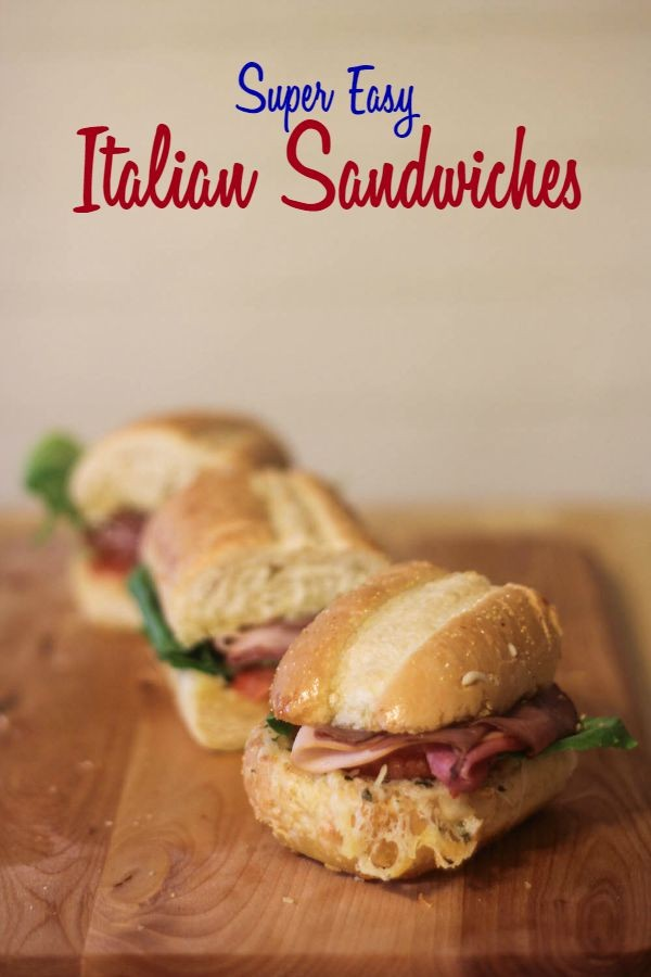Easy Italian Sandwiches from This Mama Loves